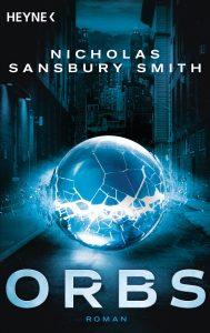 Cover Heyne Verlag: Nicholas Sansbury Smith: Orbs