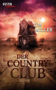 Cover: Tim Miller: Der Country Club