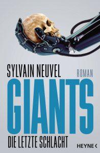Sylvain Neuvel: Giants - Die letzte Schlacht
