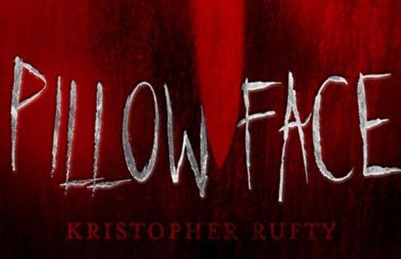 [REZENSION]: Kristopher Rufty: Pillowface