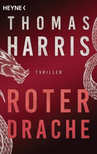 Cover: Thomas Harris: Hannibal 02 - Roter Drache