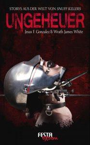 Cover Festa: J.F. Gonzalez, WJW: Ungeheuer