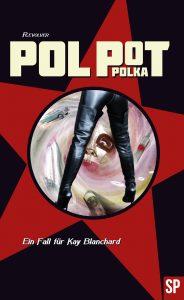 Cover: R. Evolver: Pol Pot Polka