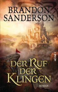 Cover: Brandon Sanderson: Der Ruf der Klingen