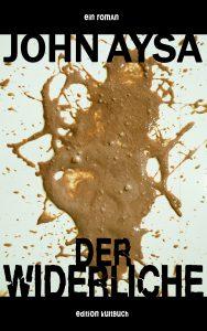 Cover: John Aysa: Der Widerliche