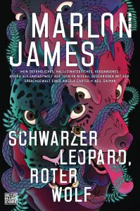 Cover: Marlon James: Schwarzer Leopard, roter Wolf