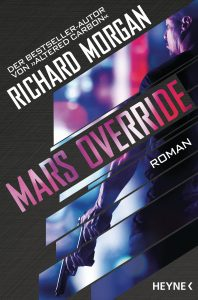 Cover: Richard Morgan: Mars Override