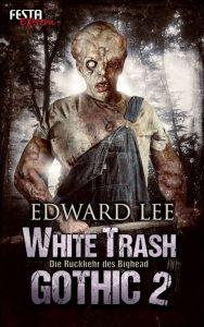 Cover: Edward Lee: White Trash Gothic 2