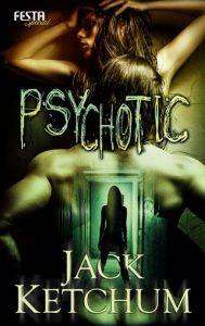 Cover: Jack Ketchum - Psychotic, Festa