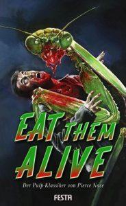 Cover: Festa Verlag - Eat them alive
