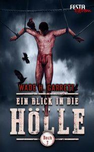 Cover: Ein Blick in die Hölle, Buch 3