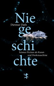 Cover: Dietmar Dath - Niegeschichte, Mattes Seitz