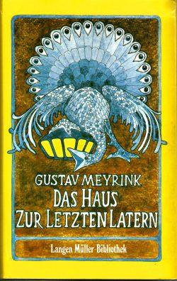 Cover: Gustav Meyrink: Das Haus zur letzten Latern