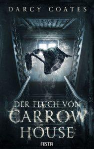 Cover: Darcy Coates: Der Fluch von Carrow House