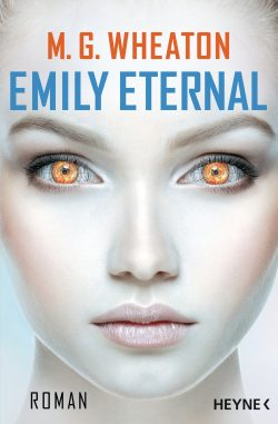 Cover: Heyne Verlag, Wheaton: Emily Eternal