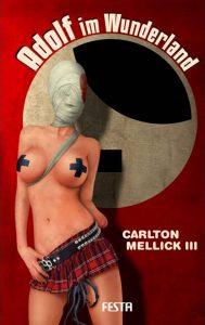 Cover: Festa Verlag - Carlton Mellick III