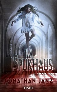 Cover: Jonathan Janz: Im Spukhaus
