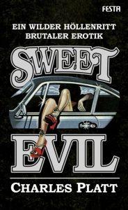Cover: Charles Platt: Sweet Evil, Festa Verlag