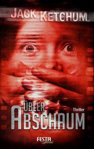 Cover: Jack Ketchum: Übler Abschaum