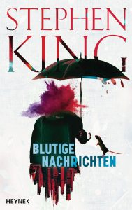 Cover: Stephen King - Blutige Nachrichten