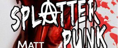 Matt Shaw: Splatter Punk, Festa Verlag