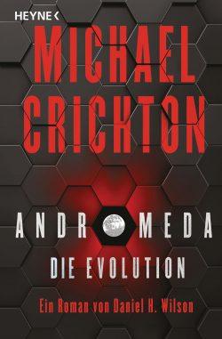 Cover: Michael Crichton - Andromeda Die Evolution