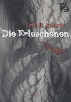 Cover: Erik Andara: Die Erloschenen